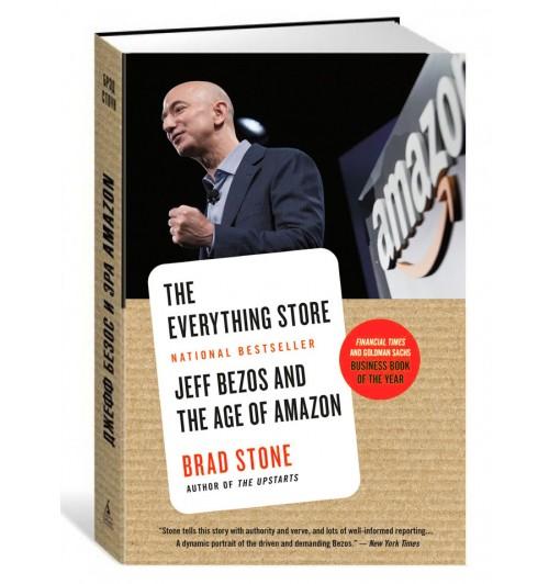 Брэд Стоун: The Everything Store. Jeff Bezos and the Age of Amazon / Джефф Безос и эра Amazon (Английский)  (UZB)