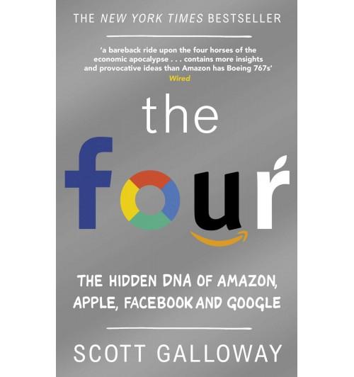 Гэллоуэй Скотт: The Four. The Hidden DNA of Amazon, Apple, Facebook and Google / Большая четверка. Секреты успеха Amazon, Apple, Facebook и Google (UZB)