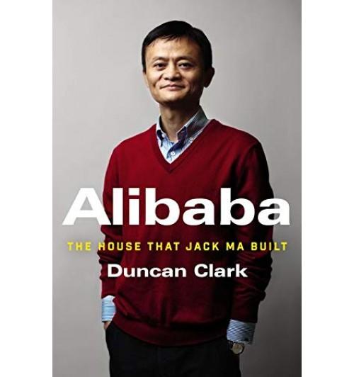 Дункан Кларк: Duncan Clark Alibaba-The House that Jack Ma Built / История мирового восхождения от первого лица (Английский) (AB)