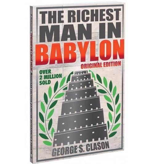 George S Clason: Richest Man In Babylon - Original Edition