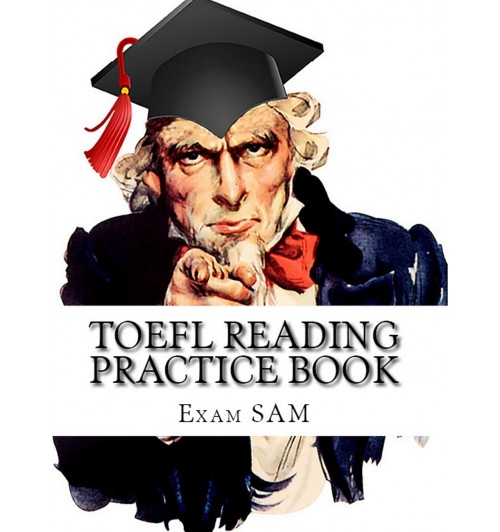 TOEFL Reading Practice Book. Reading Preparation for the TOEFL iBT and Paper Delivered Tests