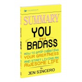 Jen Sincero: Summary of You Are a Badass