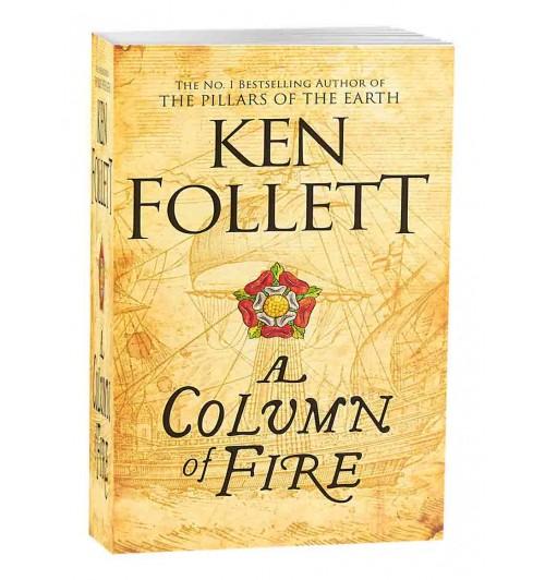 Фоллетт Кен: A Column of Fire