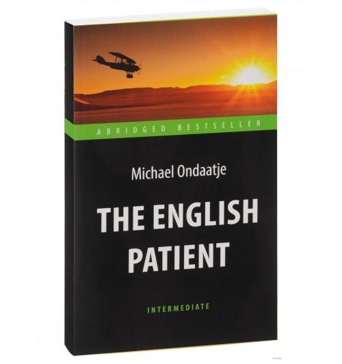 Майкл Ондатже: The English Patient / Английский пациент